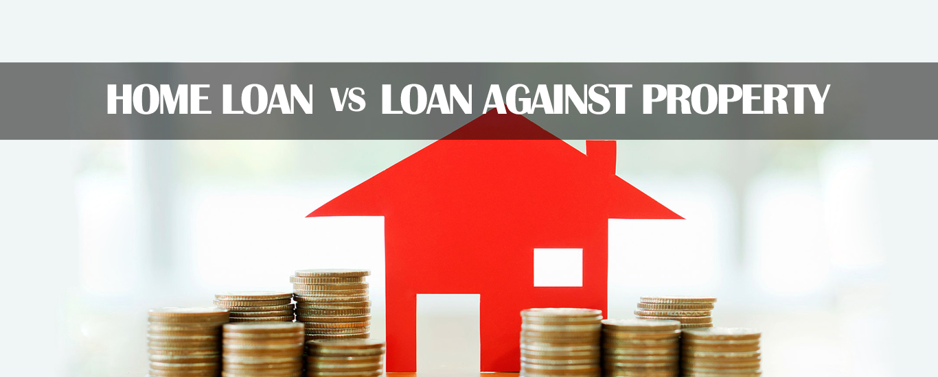 Home Loan vs. Loan against Property: Crucial Differences