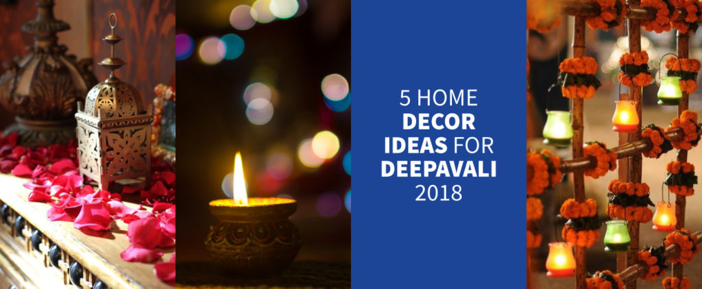 5 Home Décor Ideas For Diwali 2018 Real Estate