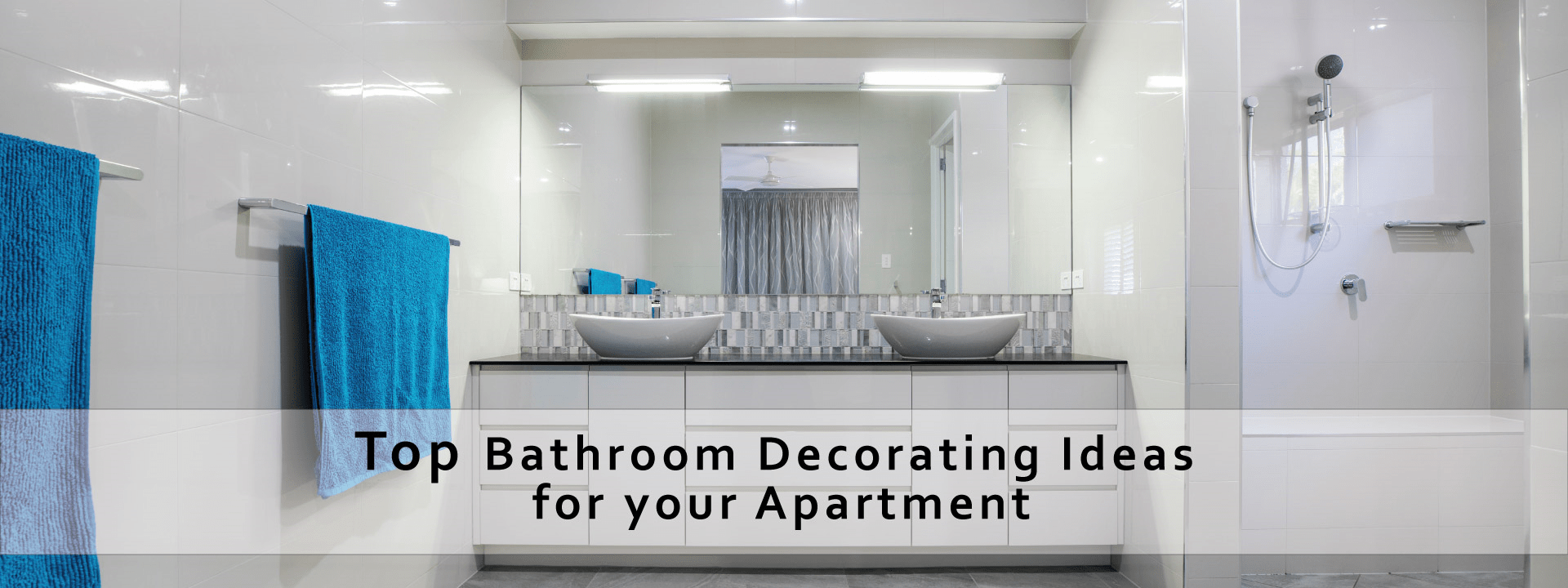 Top Bathroom Decorating Ideas for your Apartment